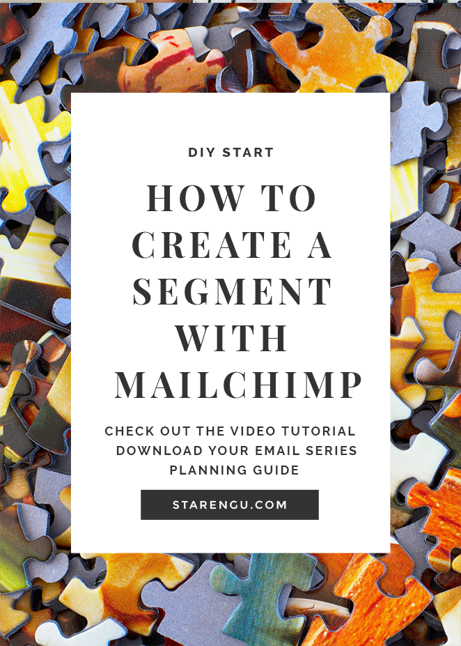 STARENGU'S HOW TO SEGMENT A LIST WITH MAILCHIMP