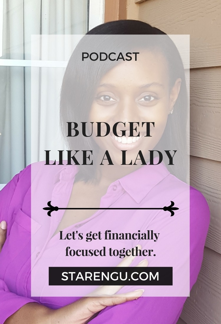Starengu's Podcast Episode 2 - Nicole Butler, Budget Like a Lady
