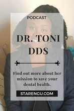 Starengu's Podcast - Toni-Ann Mayembe DDS