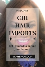 Starengu's CHI Hair Imports with China McNeal
