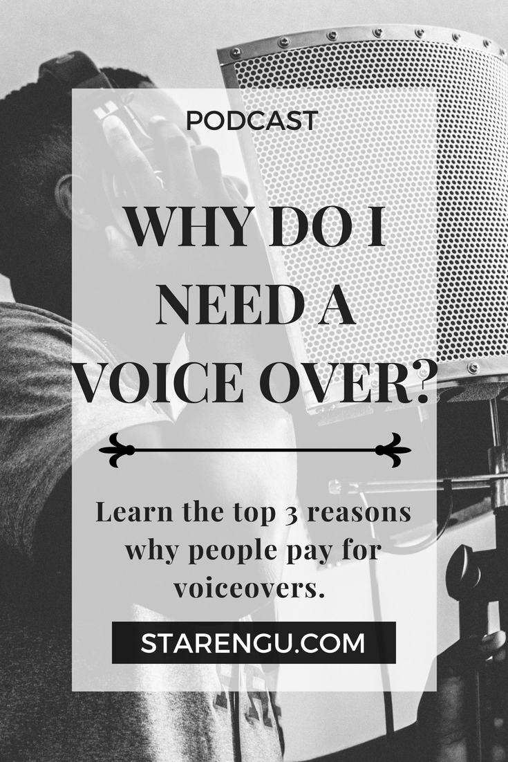Why do I need a voice over